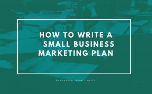 How to write your small business marketing plan guide